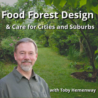 Toby Hemenway Food Forest Design Permaculture Course